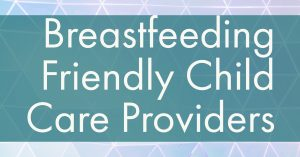 breastfeeding friendly child care providers